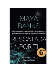 RESCATADA POR TÍ - MAYA BANKS