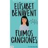 FUIMOS CANCIONES (CANCIONES Y RECUERDOS 1)