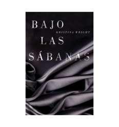 BAJO LAS SABANAS KRISTINA WRIGHT sexshop online