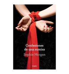 CONFESIONES DE UNA SUMISA. SOPHIE MORGAN sexshop online