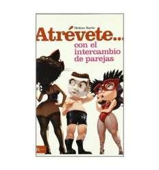 ATREVETE... CON EL INTERCAMBIO DE PAREJAS sexshop online