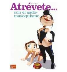 ATREVETE... CON EL SADO-MASOQUISMO