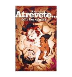 ATREVETE... CON LAS ORGIAS sexshop online