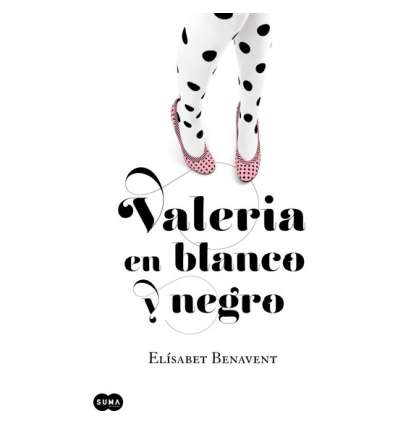 VALERIA EN BLANCO Y NEGRO. PARTE 3